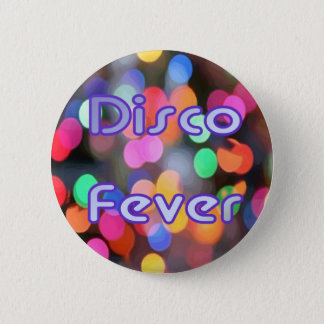 Disco Fever 1 6 Cm Round Badge