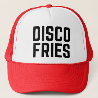 DISCO FRIES fun slogan trucker hat