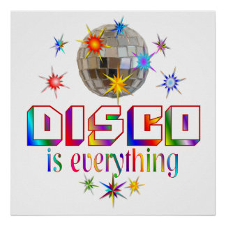 Disco is Everything Poster