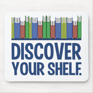 Discover Your Shelf mousepad