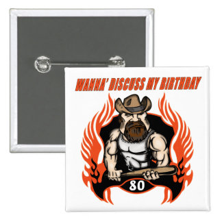 Discuss My 80th Birthday Gifts 15 Cm Square Badge