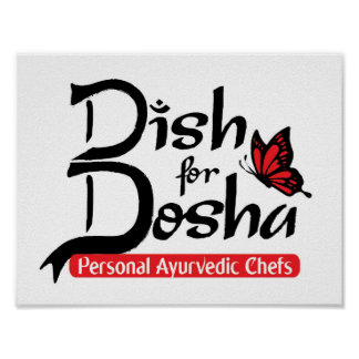 Dish for Dosha Personal Ayurvedic Chefs Poster