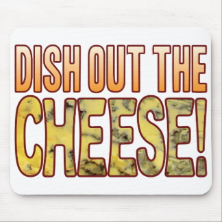 Dish Out Blue Cheese Mouse Mat