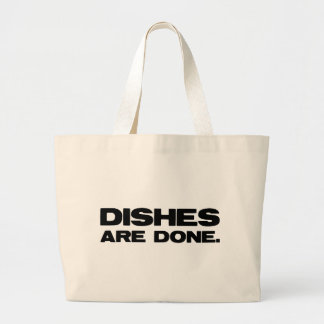 Dishes Are Done Jumbo Tote Bag