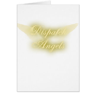 Dispatch Angels Greeting Card