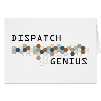Dispatch Genius Greeting Card