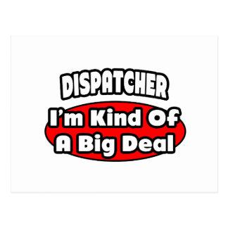 Dispatcher ... Big Deal Postcard