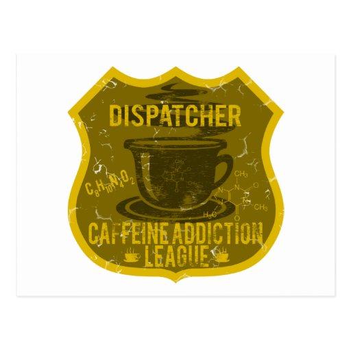 Dispatcher Caffeine Addiction League Postcard