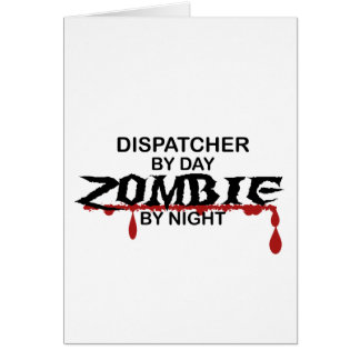 Dispatcher Zombie Greeting Card