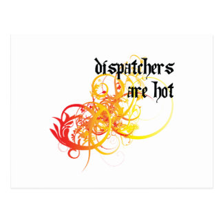 Dispatchers Are Hot Postcard