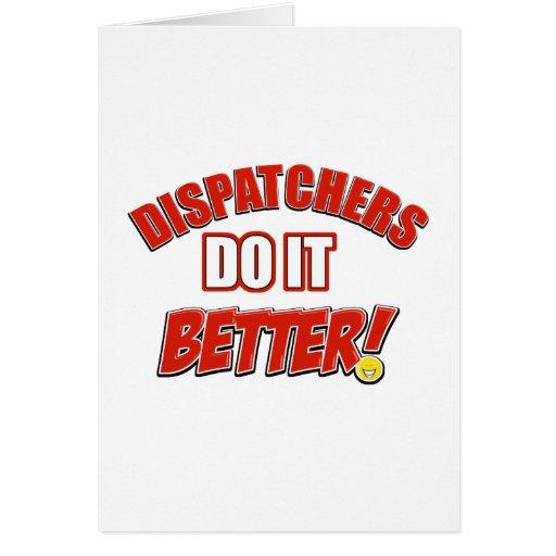 Dispatchers Job designs Greeting Card
