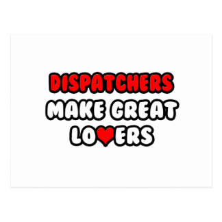 Dispatchers Make Great Lovers Postcard