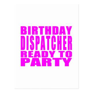 Dispatchers Pink Birthday Dispatcher Ready 2 Party Postcard