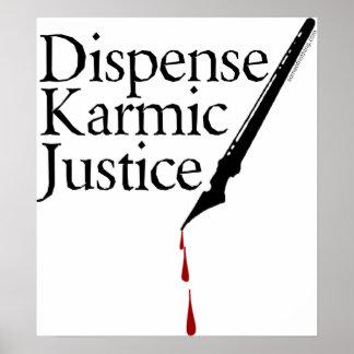Dispense Karmic Justice Poster