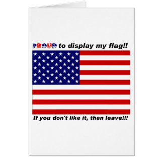 Display the Flag with pride. Greeting Card