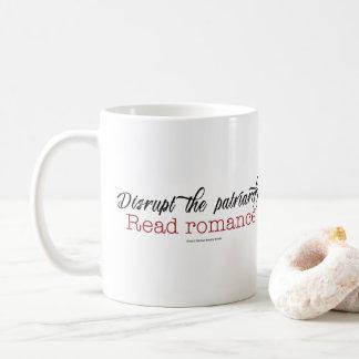 Disrupt the Patriarchy. Read Romance mug