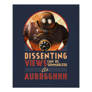 "Dissenting Views Can be Summarised poster (16x20"")"