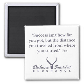 Distance Traveled Endurance Quote Magnet