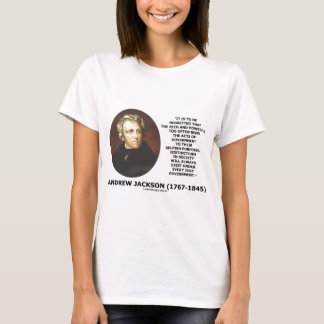 Distinctions In Society Exist Under Just Gov't T-Shirt