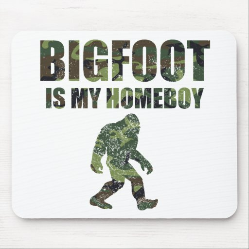 Distressed Bigfoot Is My Homeboy Camo Mouse Pad