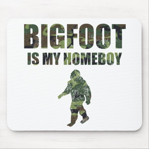 Distressed Bigfoot Is My Homeboy Camo Mouse Pads