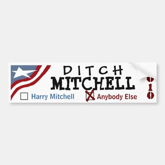 Ditch Mitchell Bumper Sticker