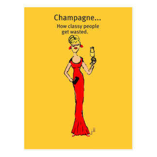 "Diva: Champagne ""How Classy People Get Wasted"" Postcard"