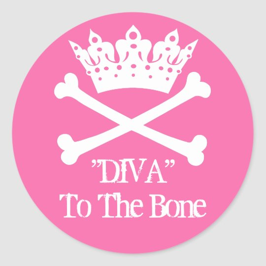 """Diva to the Bone!"" Round Stickers (PINK)"