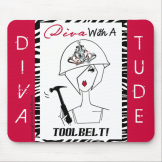 Diva With A Tool Belt mousepad