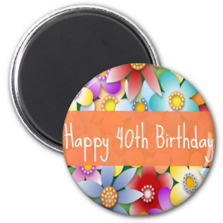 Diva's 40th Happy Birthday Flower Power Magnet
