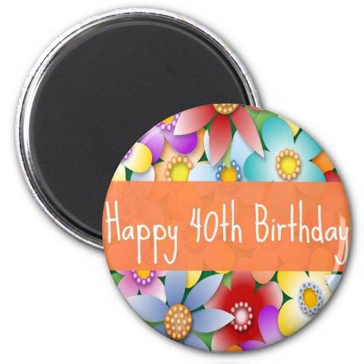 Diva's 40th Happy Birthday Flower Power Magnet