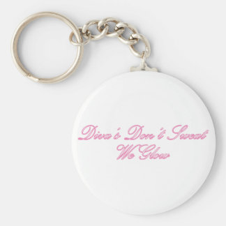 Diva's Don't Sweat Key Ring