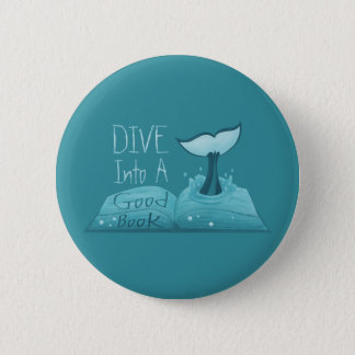 Dive into a Good Book 6 Cm Round Badge