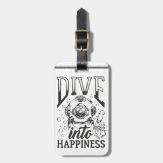Dive into happiness motivational scuba diving luggage tag