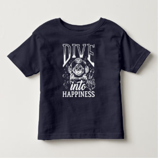 Dive into happiness motivational scuba diving toddler T-Shirt