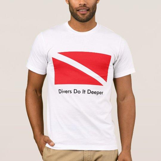 Divers Do It Deeper 2 T-Shirt