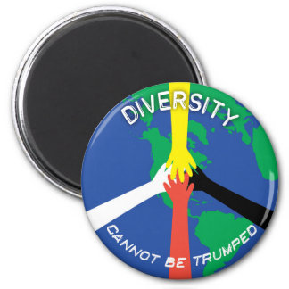 Diversity Cannot Be Trumped - Magnet