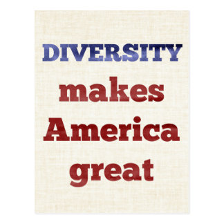 DIVERSITY Makes America Great Postcard