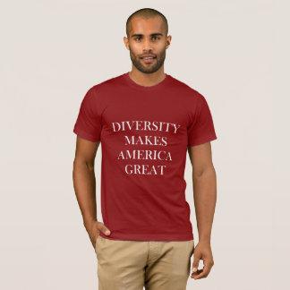 DIVERSITY MAKES AMERICA GREAT T-Shirt