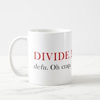 Divide By Zero mug - Oh crap