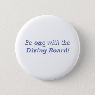Diving Board / One 6 Cm Round Badge