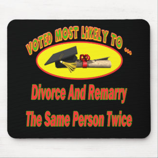 Divorce And Marry Mouse Pads