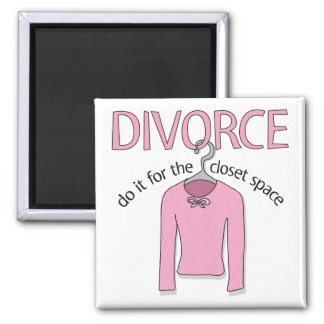 Divorce for the closet space square magnet