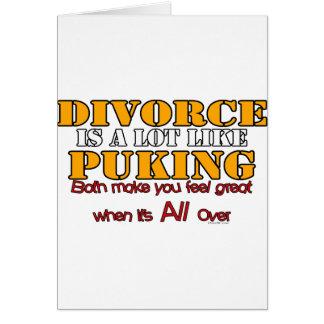 Divorce is Like Puking Greeting Card