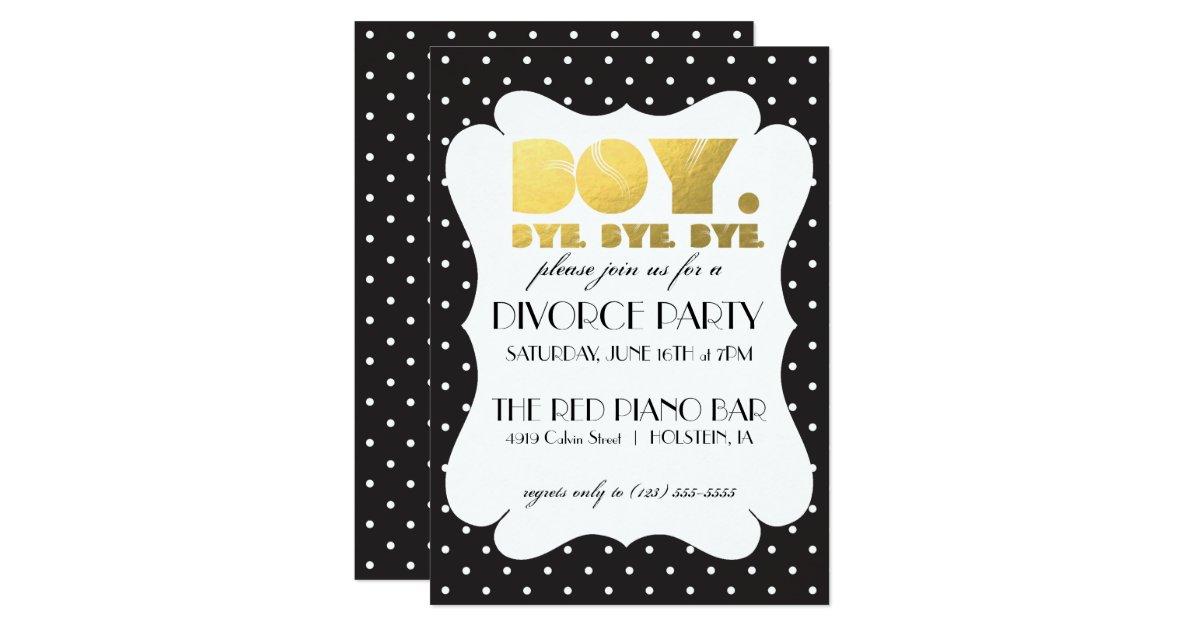 Divorce Party Invitation - Boy Bye | Zazzle.co.uk