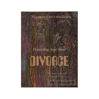 """""""Divorce"""" Vintage stile poster Wood Poster"""