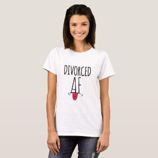 Divorced AF T-Shirt