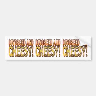 Divorced Blue Cheesy Bumper Sticker