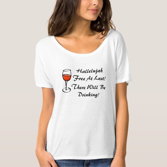 Divorced Hallelujah I'm Free Divorce Wine Party T-Shirt