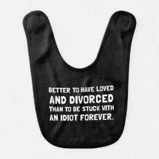Divorced Idiot Baby Bib